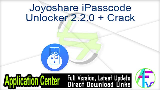Joyoshare iPasscode Unlocker 2.2.0 + Crack