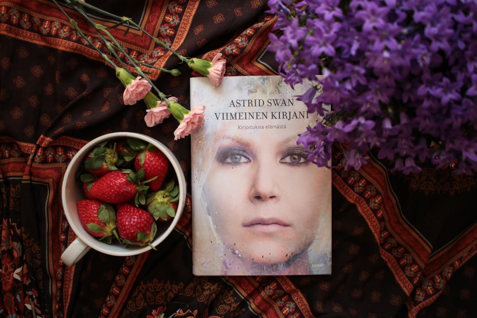 Astrid Swan: Viimeinen kirjani – Kirjoituksia elämästä