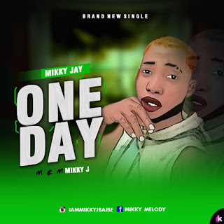 Mikky J -- One Day