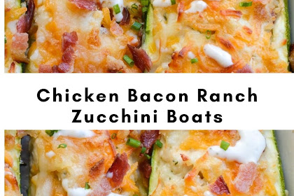 Chicken Bacon Ranch Zucchini Boats (low carb + keto)