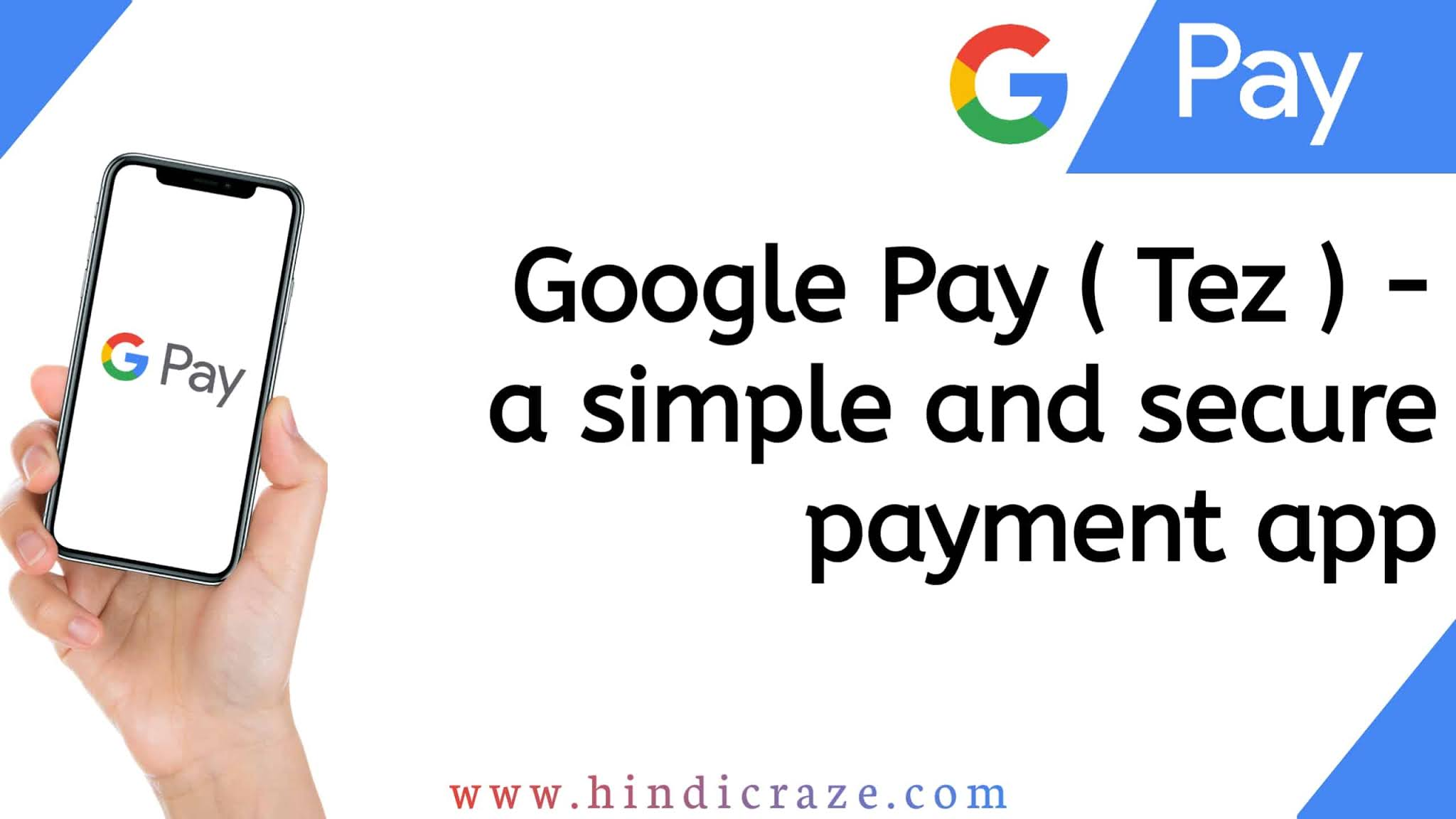 Best UPI Payments App In India 2020 - Google Pay
