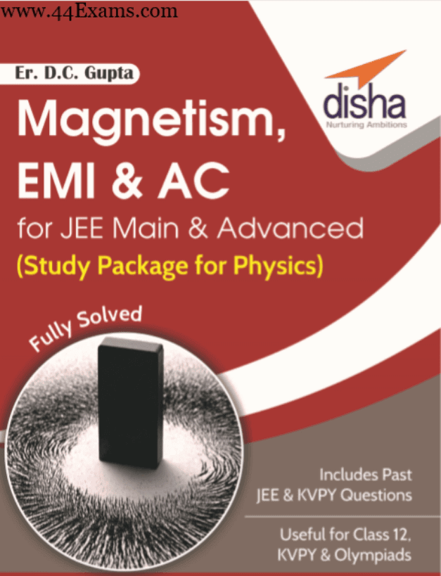 Magnetism-EMI-and-AC-by-Disha-Publication-For-JEE-Main-and-Advanced-Exam-PDF-Book