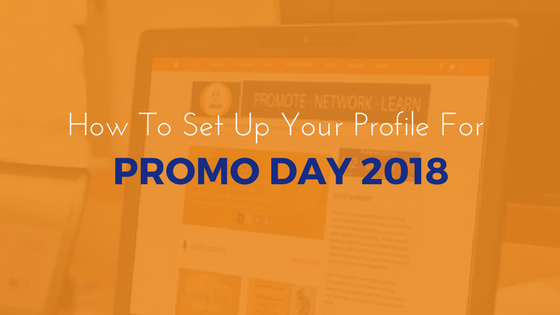 How To Set Up Your Profile For #PromoDay2018