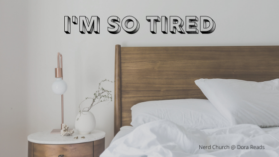 'I'm SO Tired' in a shadow-block font over a bed and bedside table