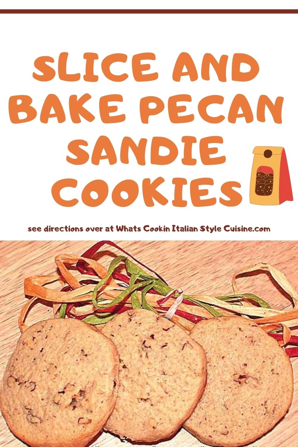 pin for later on how to make Pecan Sandie Cookies