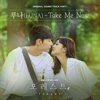 Download Lagu Mp3 LUNA  – Take Me Now [Forest OST Part.1]