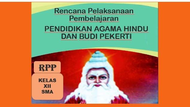 Rpp Pendidikan Agama Hindu Dan Budi Pekerti Kelas 12 Sma Kurikulum 2013 Revisi 2017 Perangkat Kurikulum 2013 Revisi 2018