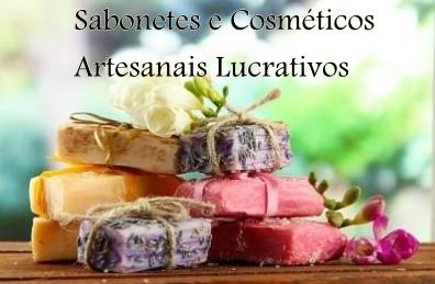 Sabonetes e Cosméticos Artesanais Lucrativos