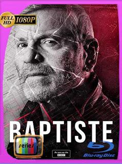 Baptiste (2019) Temporada 1 HD [1080p] Latino [GoogleDrive] SilvestreHD