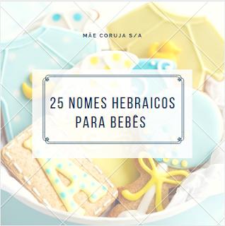 25 Nomes Hebraicos Para Bebês bastante usados no Mundo!