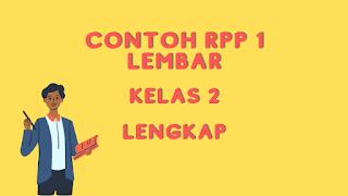 RPP Kelas 2 Daring Format Satu Lembar