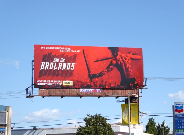 Into the Badlands series premiere billboard