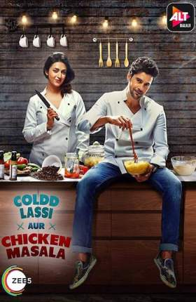 Coldd Lassi Aur Chicken Masala 2019 S01 Hindi 720p WEB-DL Full Show Download