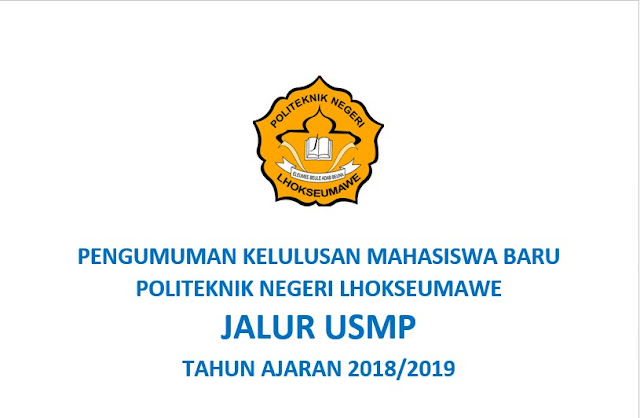 PENGUMUMAN HASIL USMP ( UNDANGAN SELEKSI MASUK POLITEKNIK ) T.A 2018/2019