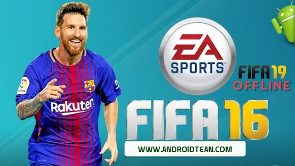 FIFA 16 Mobile APK Mod FIFA 19 Offline For Android