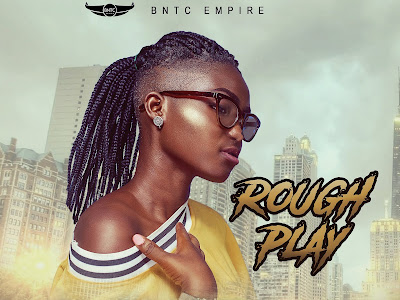 MUSIC: Oyindamola - Rough Play