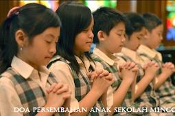 Contoh Doa Persembahan anak sekolah minggu yang baik dan singkat