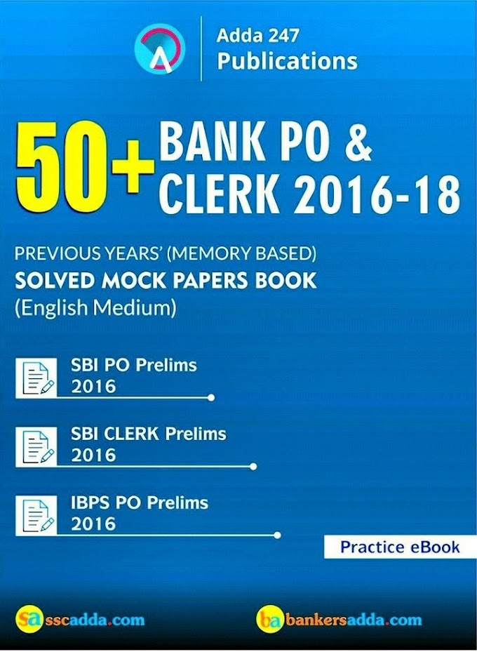 50+ Bank PO & Clerk 2016-2018 Solved Papers e-Book PDF Download