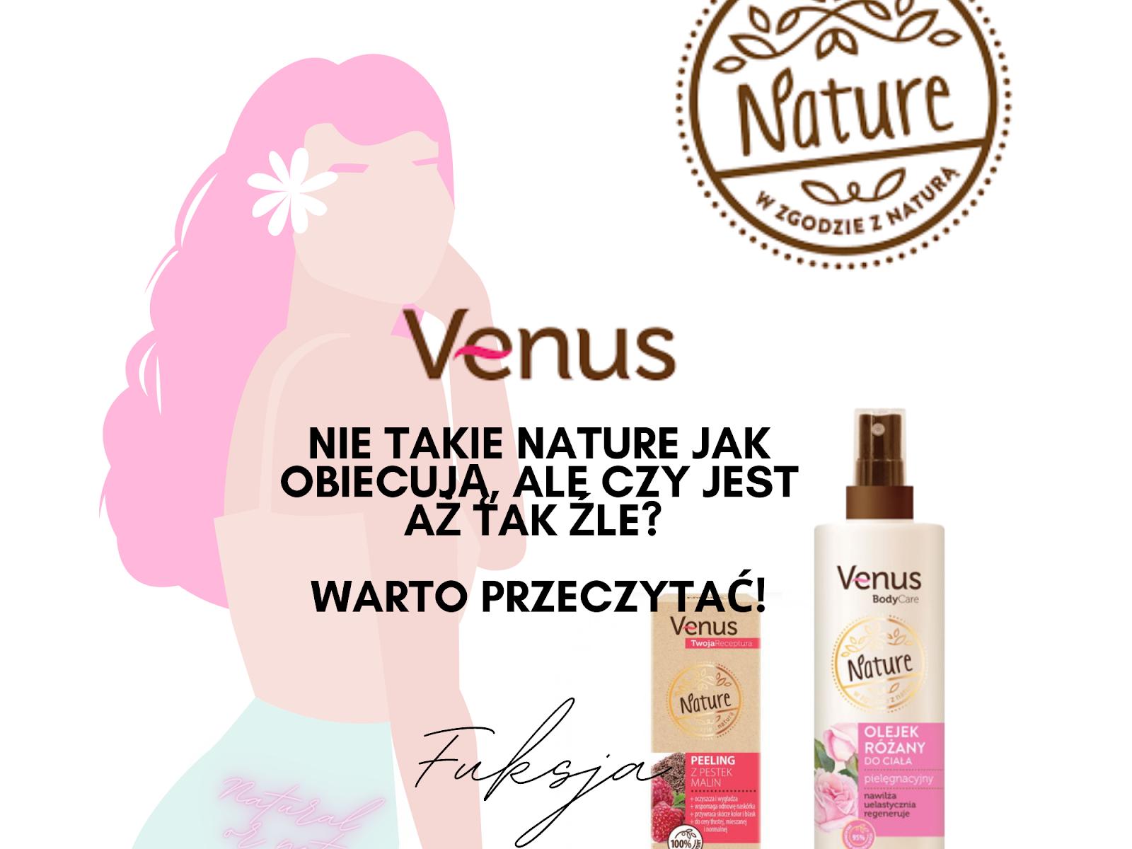 Venus Nature i drama, bo nie nature..