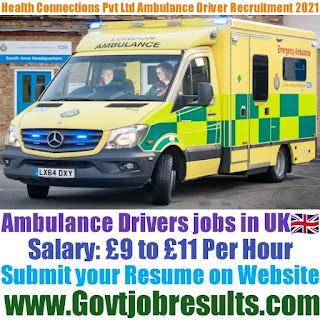 Health Connections Pvt Ltd Ambulance Driver Recruitment 2021-22