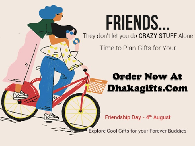 Surprise Your Friends with Friendship Day Gifts by Dhakagifts.Com