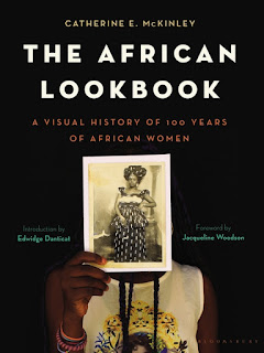 The African Lookbook - A Visual History of 100 Years of African Women by Catherine E. McKinley book cover