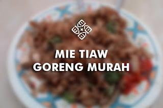 mie tiaw goreng murah