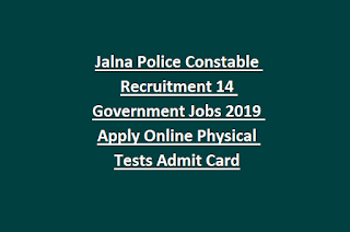 Jalna Police Constable Recruitment 14 Government Jobs 2019 Apply Online Physical Tests Admit Card