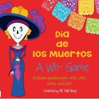 Dia de los Muertos Day of the Dead Wh- game what who where when speech and language therapy All Y'all Need