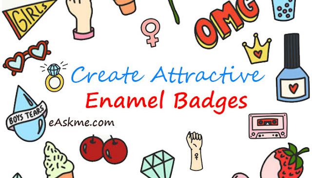 5 Tips for Creating Attractive Enamel Badges: eAskme