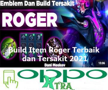Build Item Roger Terbaik dan Tersakit 2021