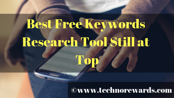 Best Free Keyword Research Tool Still at Top 10 in 2019