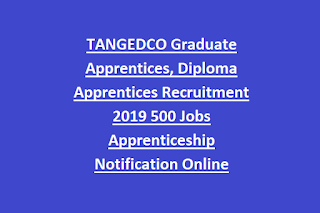 TANGEDCO Graduate Apprentices, Diploma Apprentices Recruitment 2019 500 Jobs Apprenticeship Notification Online application form