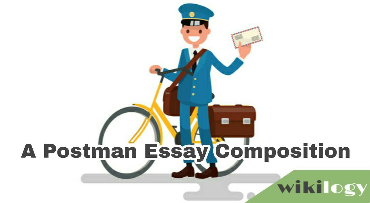 A Postman Essay Composition