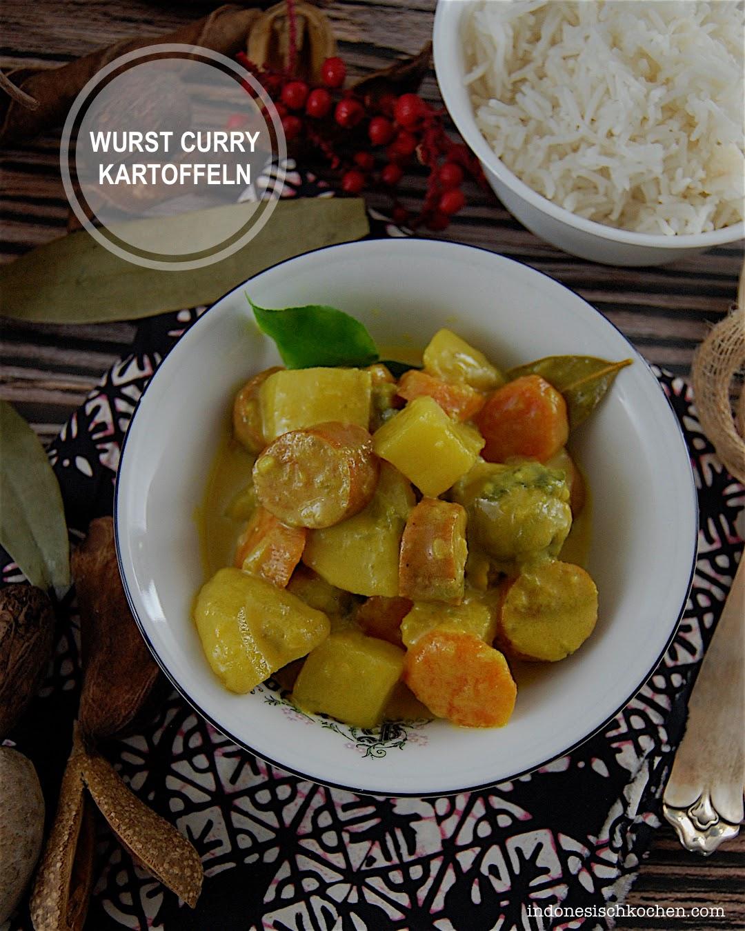 Rezept Wurst Curry Kartoffeln nach indonesischer Art