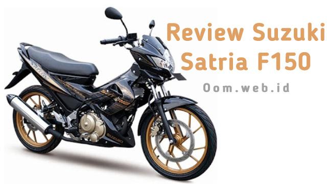 Review Suzuki Satria F150