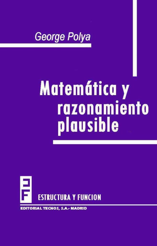 Matemática y razonamiento plausible – George Polya