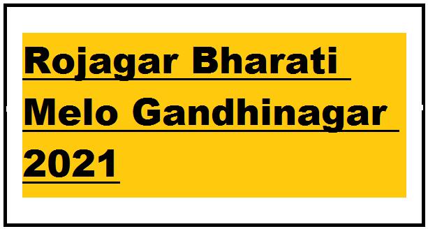 Rojagar Bharati Melo Gandhinagar 2021
