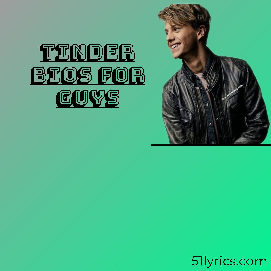 tinder bio for guys