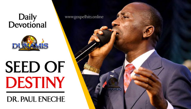 Seeds of Destiny 20 June 2019 Devotional – Your Company And Your Destiny