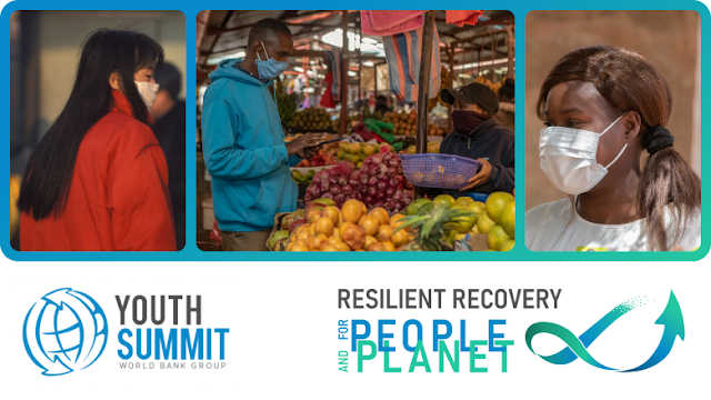 World Bank Group Youth Summit 2021: Resilient Recovery for People and Planet