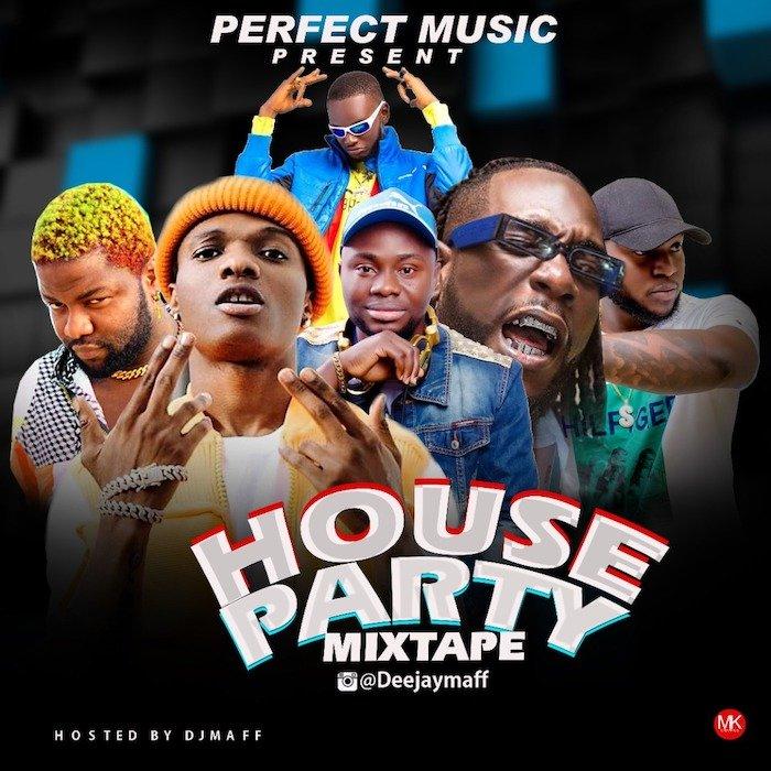 DJ Maff - House Party Mix #Arewapublisize
