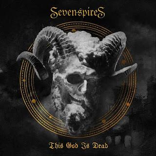 """Το single των Seven Spires """"This God Is Dead"""""""