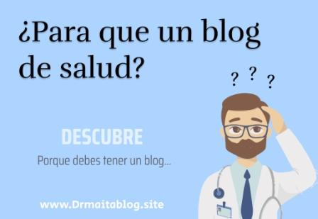 ¿Para que un blog de salud?
