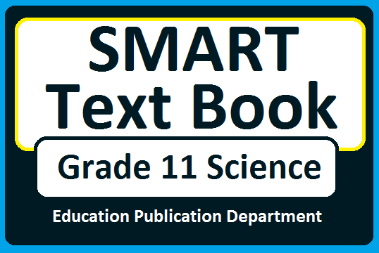 SMART Text Book (Grade 11 Science) - Education Publication