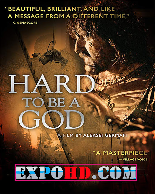 Hard To Be A God 2014 Dual Audio 480p | BluRay 720p | Esub 1.3Gbs [Watch & Download]