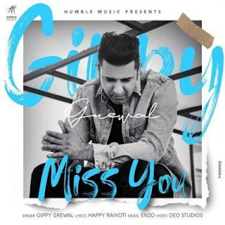 Download Miss You full mp3 song by Gippy Grewal