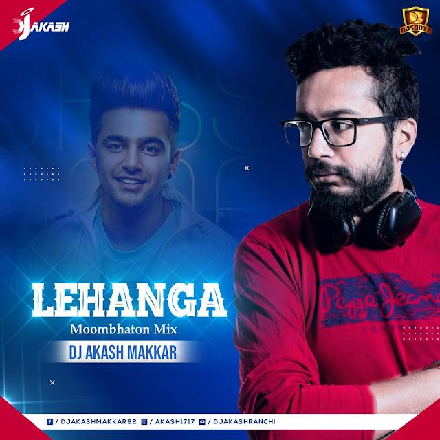 Lehnga – Moombhaton Mix – DJ Akash