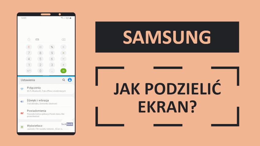 Jak podzielić ekran w telefonie Samsunga?