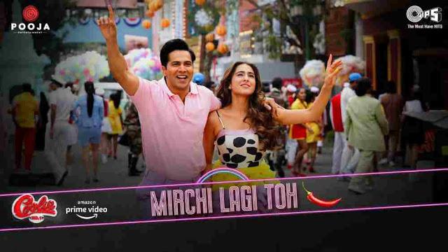 Mirchi Lagi Toh Lyrics :- Coolie No 1 (2020)   Kumar Sanu, Alka  Varun Dhawan & Sara, mirchi lagi toh lyrics varun dhawan